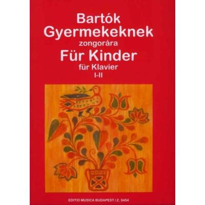 Bartók Béla: Gyermekeknek 1-2