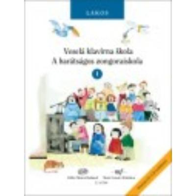 Lakos Ágnes: A barátságos zongoraiskola 1