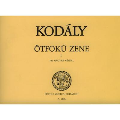 Kodály Zoltán: Ötfokú zene 1