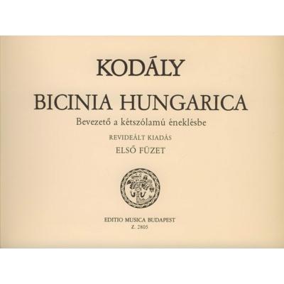 Kodály Zoltán: Bicinia Hungarica 1